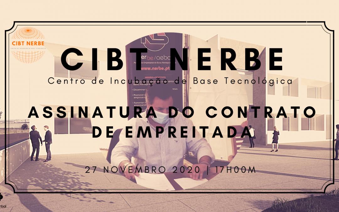 CIBT NERBE | Cerimónia de Assinatura do Contrato de Empreitada | 27 Novembro