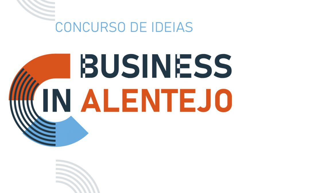 Concurso de Ideias | BUSINESS IN Alentejo