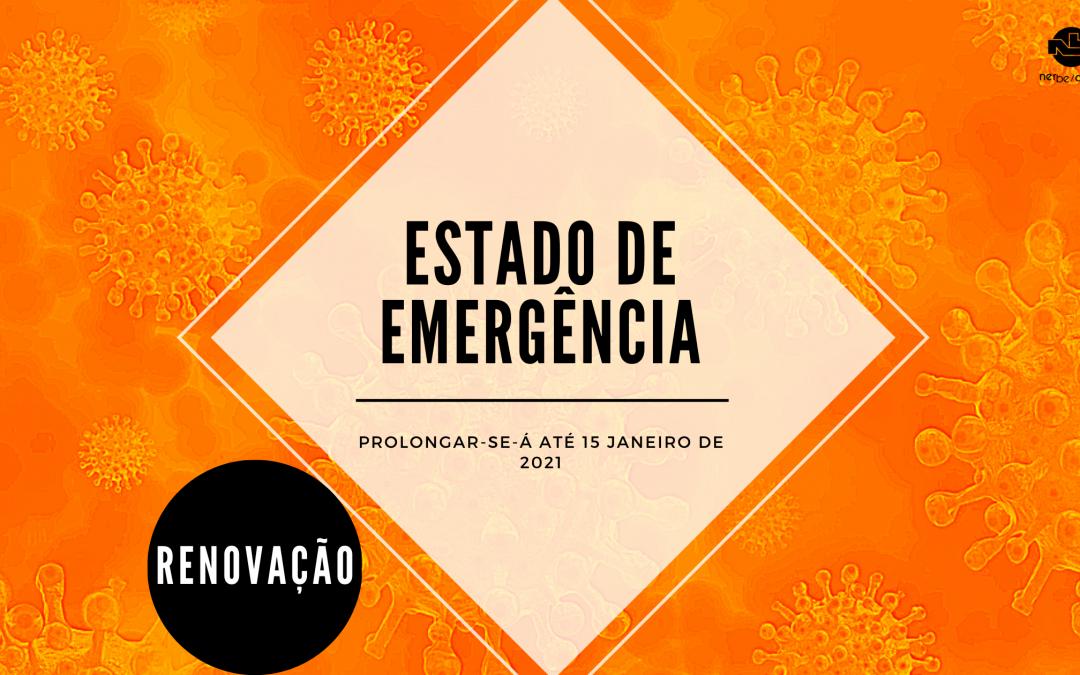 Estado de Emergência | Renovação até 15 Janeiro