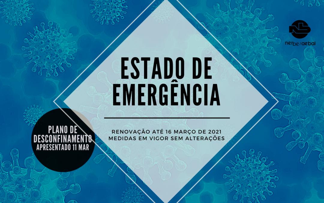 Renovação do Estado de Emergência até 16 Março