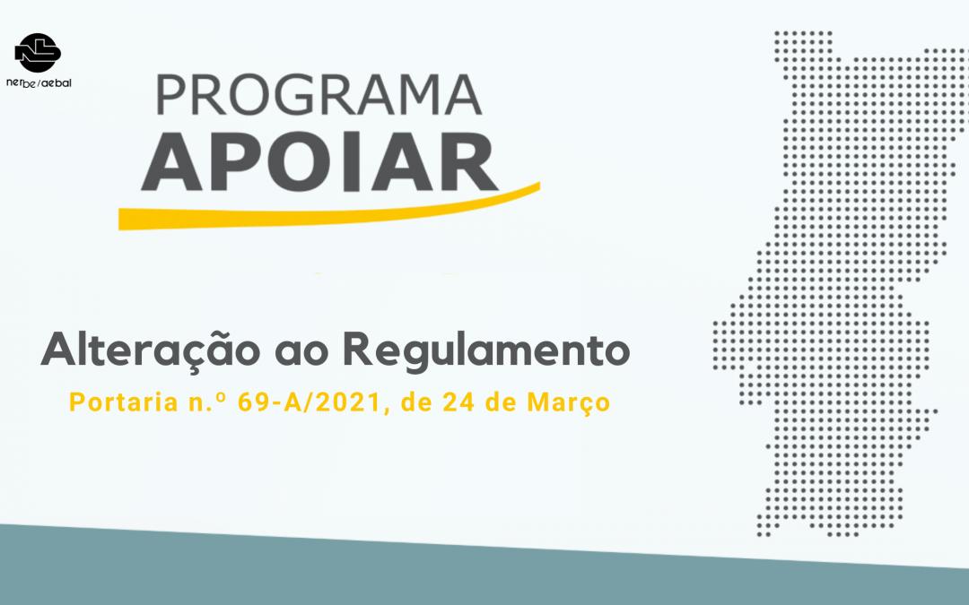 Alteração ao Regulamento Programa Apoiar | Portaria n.º 69-A/2021, de 24 de Março