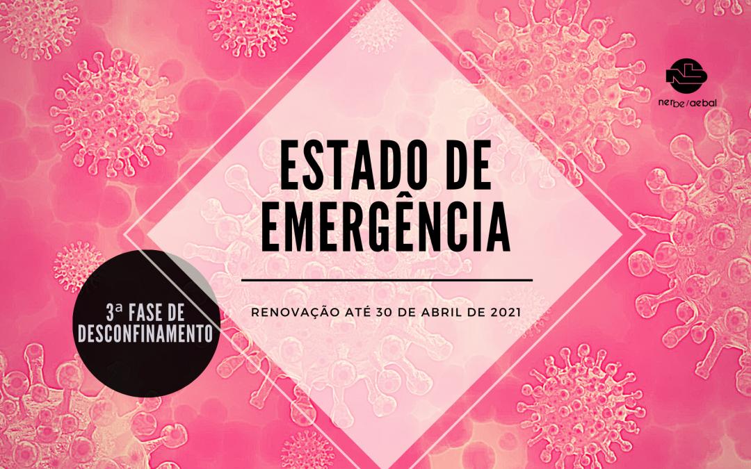 Renovação do Estado de Emergência até 30 Abril