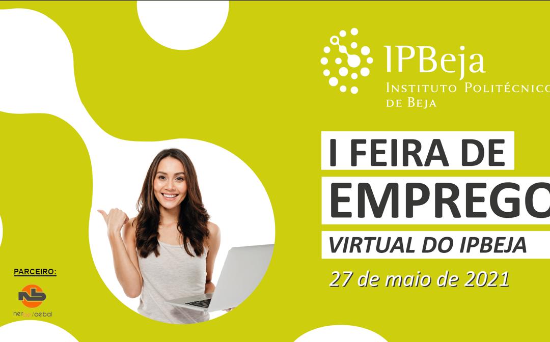 I Feira de Emprego Virtual do IPBeja 2021 | 27 Maio
