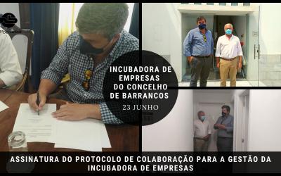 Protocolo de colaboração para a Gestão da Incubadora de Empresas do Concelho de Barrancos | Assinatura 23 JUN