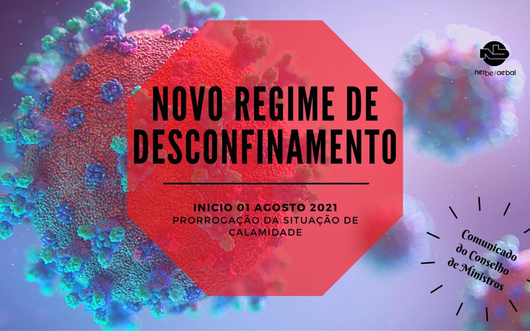 Novo Regime de Desconfinamento | Comunicado do Conselho de Ministros de 29 de Julho